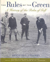 The Rules of the Green: A History of the Rules of Golf
