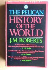 The Pelican History of the World.