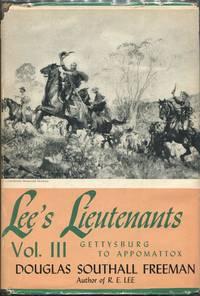 image of Lee's Lieutenants: A Study in Command; Volume Three: Gettysburg to Appomattox