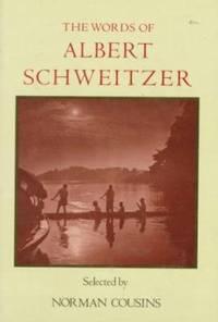 The Words of Albert Schweitzer