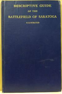 Descriptive Guide of the Battlefield of Saratoga