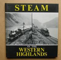 Steam in the Western Highlands.