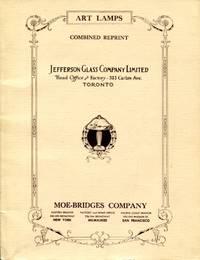 Art Lamps: combined reprint, Jefferson Glass Company Limited and Moe-Bridges Company