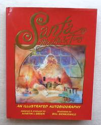 Santa :  My Life & Times   An Illustrated Autobiography