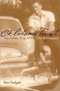 Oklahoma Tough : My Father  King of the Tulsa Bootleggers