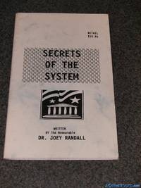 Secrets of the System