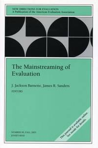 The Mainstreaming of Evaluation No. 99 by EV - Paperback - 2003 - from ThriftBooks and Biblio.com