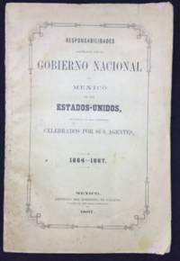 Responsabilidades Contraídas por el gobierno nacional de México en los Estados Unidos