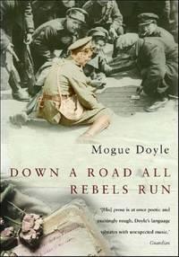 Down a Road all Rebels Run