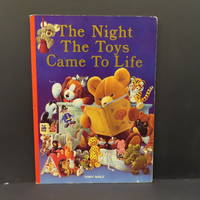 image of The Night the Toys Came to Life [in large folio]