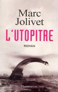 L'Utopitre by Marc Jolivet - 2000 - from philippe arnaiz and Biblio.com