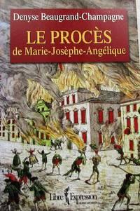 Le procès de Marie-Josèphe-Angélique