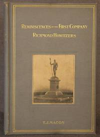 REMINISCENCES OF THE FIRST COMPANY OF RICHMOND HOWITZERS
