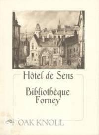 Paris: Bibliothèque Forney, 1983. stiff paper wrappers. Forney. 8vo. stiff paper wrappers. 137, (2)...