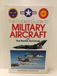 Pocket Guide to Military Aircraft and the World's Air Forces