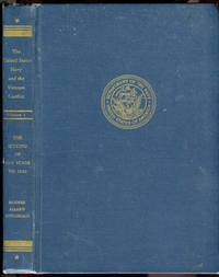 image of The United States Navy and the Vietnam Conflict: Vol. 1, The Setting of the Stage to 1959
