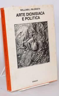 image of Arte dionisiaca e politica nell'Austria di fine Ottocento; Edizione italiana a cura di Giuseppe Scattone