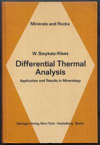 Differential Thermal Analysis.  Application and Results in Mineralogy.  Minerals and Rocks Volume 11