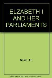 ELIZABETH I AND HER PARLIAMENTS 1584-1601. (volume 2)