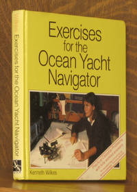 EXERCISES FOR THE OCEAN YACHT NAVIGATOR