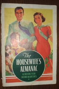 image of The Housewifes Almanac. A Book for Homemakers