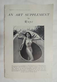 The Romance of Naturism, with an Art Supplement of Camera Studies of the Nude By Roye