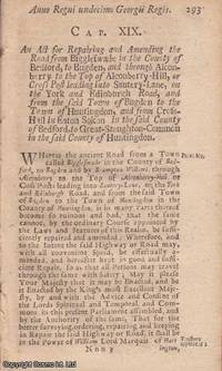 BEDFORDSHIRE ROADS ACT 1724 c. 19. An Act for Repairing and Amending the Road from Biggleswade in...