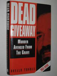 image of Dead Giveaway : Murder Avenged from the Grave