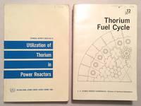 Utilization of Thorium in Power Reactors; Thorium Fuel Cycle