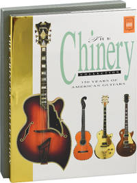The Chinery Collection: 150 Years of American Guitars (First Edition)