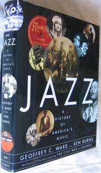 Jazz:  A History of America's Music - The Companion Volume to the Ten-Part PBS TV Series