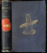 THE ENTAILED HAT OR PATTY CANNON'S TIMES, A ROMANCE