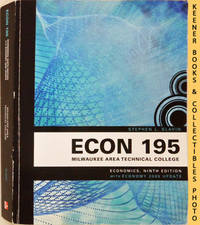 ECON 195 - Milwaukee Area Technical College [MATC] - Economics : Ninth  Edition With Economy 2009