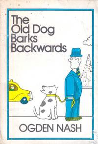 The Old Dog Barks Backwards