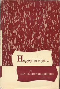 HAPPY ARE YE ...