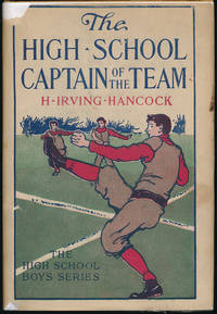 The High School Captain of the Team or Dick & Co. Leading the Athletic Vanguard