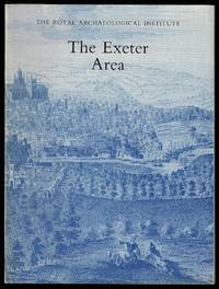 image of The Exeter Area: Proceedings of the 136th Summer Meeting of the Royal Archaeological Institute, 1990