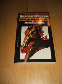 image of The Hong Kong Massacre (1st book in the Shadow Warrior Series )