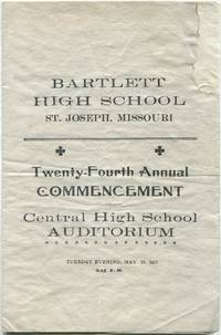 Bartlett High School. St. Joseph. Missouri. Twenty-fourth Annual Commencement