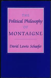 The Political Philosophy of Montaigne
