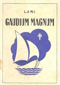 Gaudium magnum