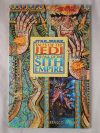 The Fall of the Sith Empire: Star Wars, Tales of the Jedi
