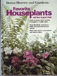 Favorite Houseplants -- and How to Grow Them Better Homes and Gardens