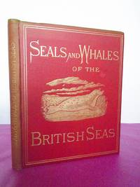 THE SEALS AND WHALES OF THE BRITISH SEAS