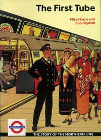 The First Tube: the Story of the Northern Line