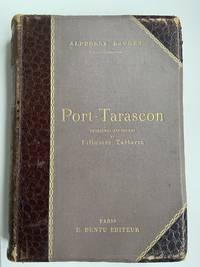 Port-Tarascon Dernières Aventures De L'illustre Tartarin (French Edition)