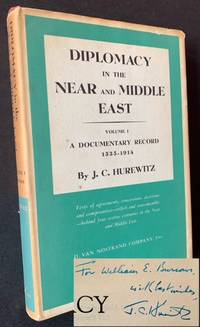 Diplomacy in the Near and Middle East (Vol. I: A Documentary Record 1535-1914)