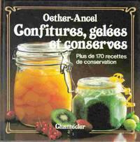 Confitures, Gelees Et Conserves