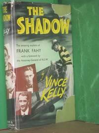The Shadow: The Amazing Exploits of Frank Fahy
