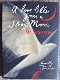A Love Letter from a Stray Moon.  Signed Copy